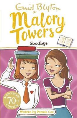 Malory Towers: Goodbye Book 12 by Enid Blyton