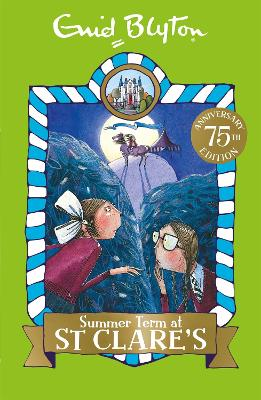 Summer Term at St Clare's Book 3 by Enid Blyton
