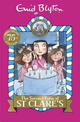 The Second Form at St Clare's Book 4 by Enid Blyton