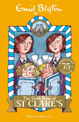 The Sixth Form at St Clare's Book 9 by Enid Blyton
