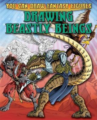 Drawing Beastly Beings by Steve Sims