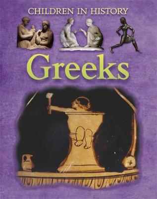 Children in History: Greeks by Kate Jackson Bedford