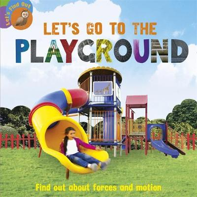 Let's Find Out: Let's Go to the Playground by Ruth Walton