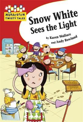 Hopscotch Twisty Tales: Snow White Sees the Light by