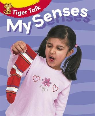 Tiger Talk: All About Me: My Senses by Leon Read