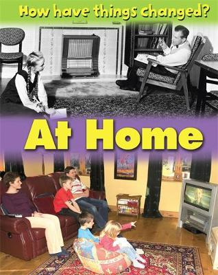 How Have Things Changed: At Home by James Nixon