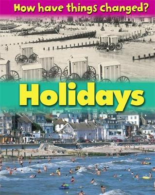 How Have Things Changed: Holidays by James Nixon
