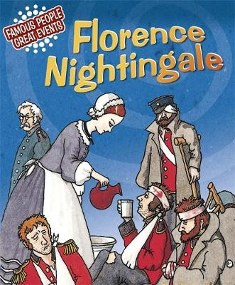 Famous People, Great Events: Florence Nightingale by Emma Fischel