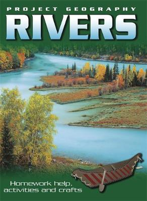 Project Geography: Rivers by Sally Hewitt