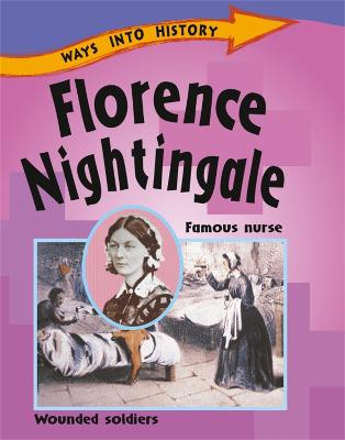 Ways Into History: Florence Nightingale by Sally Hewitt