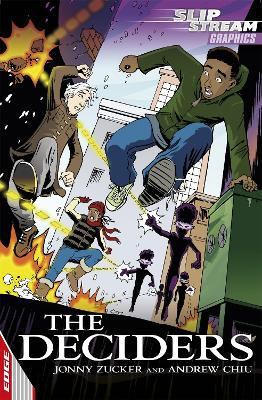 EDGE: Slipstream Graphic Fiction Level 1: The Deciders by Jonny Zucker