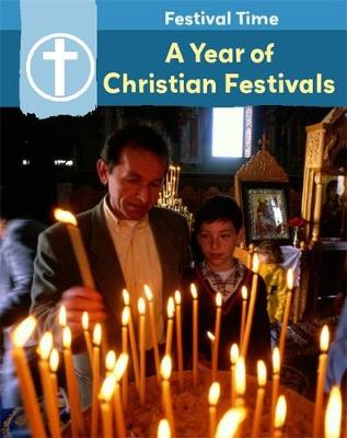 Festival Time: A Year of Christian Festivals by Flora York