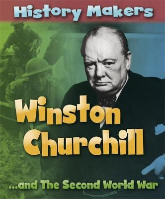 History Makers: Winston Churchill by Sarah Ridley