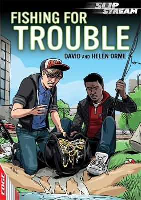 EDGE: Slipstream Short Fiction Level 2: Fishing for Trouble by David Orme, Helen Orme