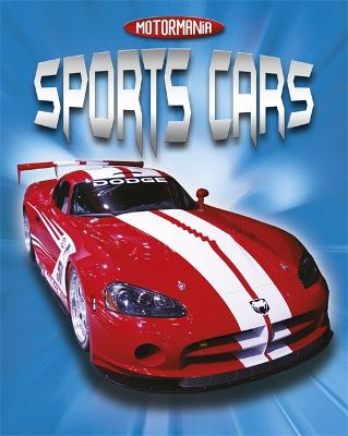 Motormania: Sports Cars by Penny Worms