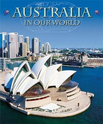 Countries in Our World: Australia by Aleta Moriarty