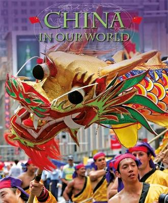 Countries in Our World: China by Oliver James