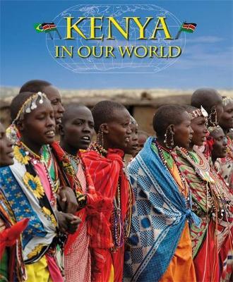 Countries in Our World: Kenya by Alison Brownlie Bojang