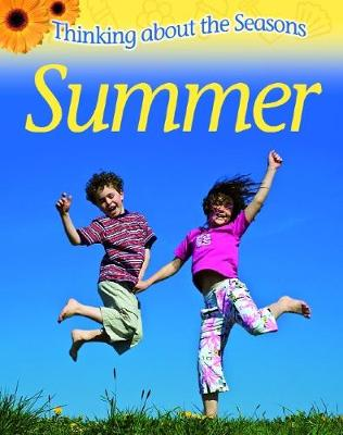 Thinking About the Seasons: Summer by Clare Collinson