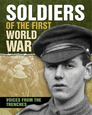 Soldiers of the First World War by Simon Adams
