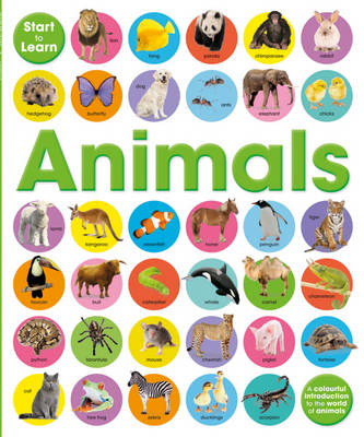 Start To Learn: Animals by Toby Reynolds, Paul Calver