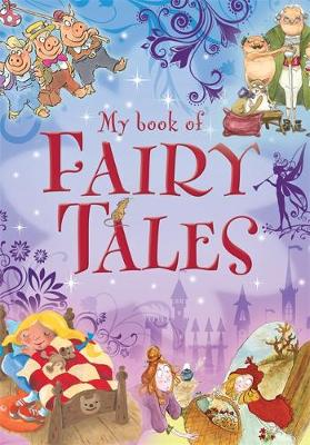 My book of: Fairy Tales by