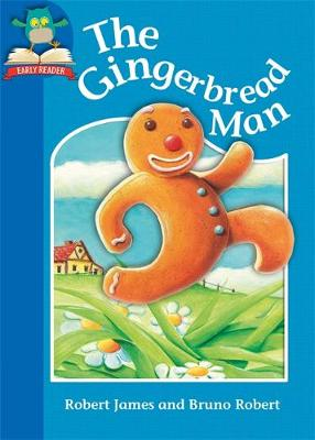 Must Know Stories: Level 1: The Gingerbread Man by Robert James