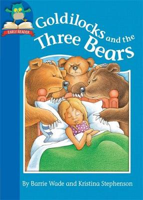 Must Know Stories: Level 1: Goldilocks and the Three Bears by Barrie Wade, Jackie Hamley