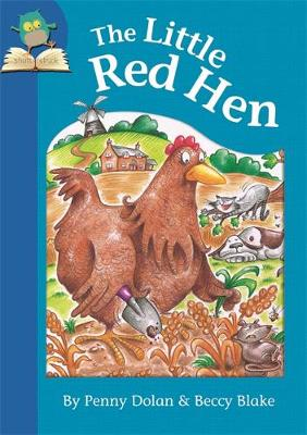 The Little Red Hen by Penny Dolan