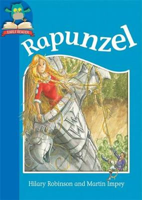 Must Know Stories: Level 1: Rapunzel by Hilary Robinson