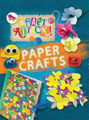 Craft Attack: Paper Crafts by Annalees Lim
