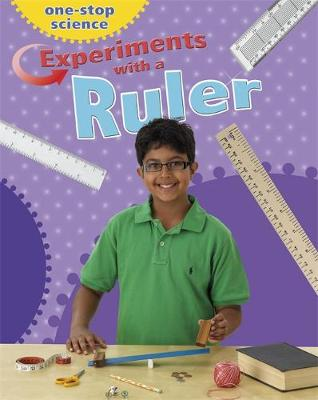 One-Stop Science: Experiments With a Ruler by Angela Royston