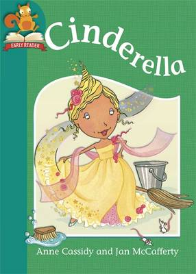Must Know Stories: Level 2: Cinderella by Anne Cassidy