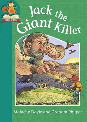 Must Know Stories: Level 2: Jack the Giant Killer by Malachy Doyle