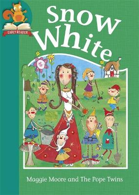 Must Know Stories: Level 2: Snow White by Maggie Moore