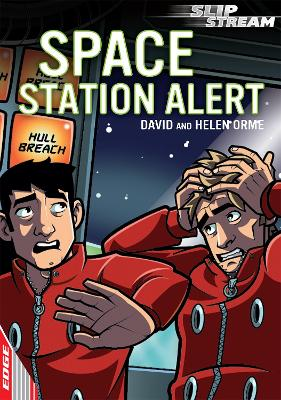 EDGE: Slipstream Short Fiction Level 2: Space Station Alert by David Orme, Helen Orme