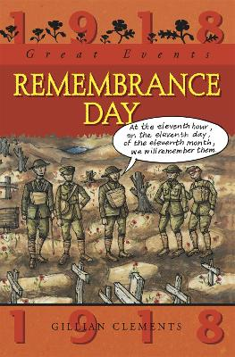 Great Events: Remembrance Day by Gillian Clements
