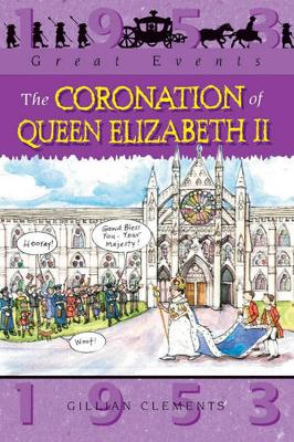 The Coronation of Queen Elizabeth by Gillian Clements