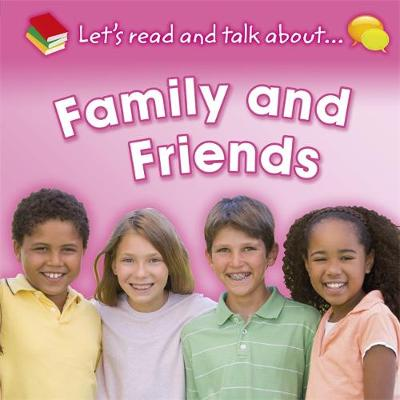 Let's Read and Talk About: Family and Friends by Honor Head