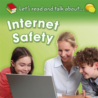Let's Read and Talk About: Internet Safety by Anne Rooney
