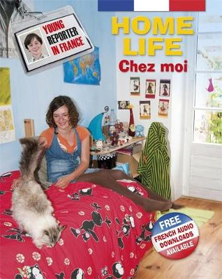 Young Reporter in France: Home Life by Sue Finnie, Daniele Bourdais