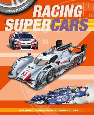 Mean Machines: Racing Supercars by Paul Harrison