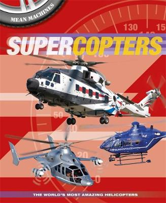 Mean Machines: Supercopters by Paul Harrison
