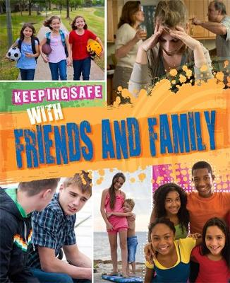 Keeping Safe: With Friends and Family by Honor Head