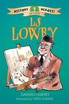 History Heroes: LS Lowry by Damian Harvey