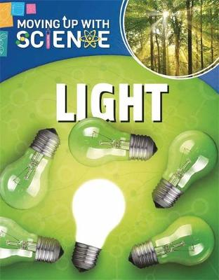 Moving up with Science: Light by Peter Riley