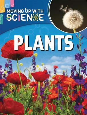 Moving up with Science: Plants by Peter Riley