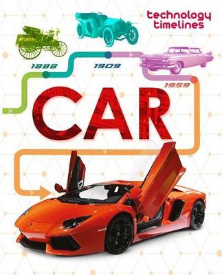 Technology Timelines: Car by Franklin Watts, Tom Jackson