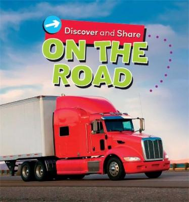 Discover and Share: On the Road by Deborah Chancellor