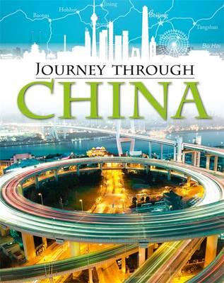 Journey Through: China by Liz Gogerly, Rob Hunt